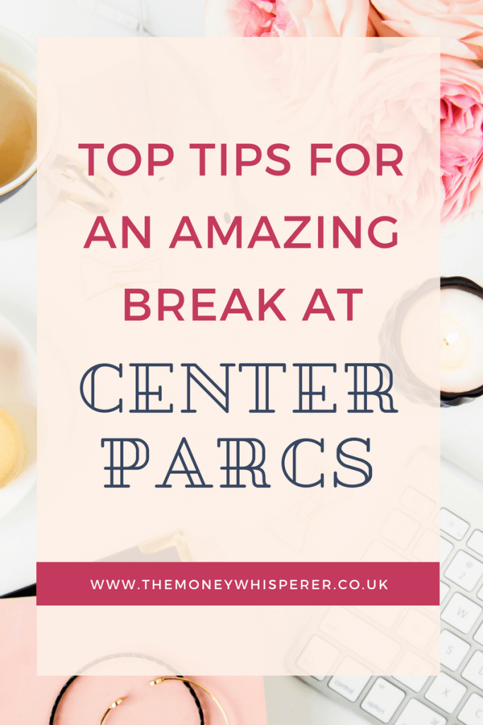 Top tips for an amazing break at Center Parcs