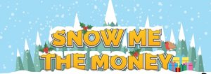 Snow me the money logo