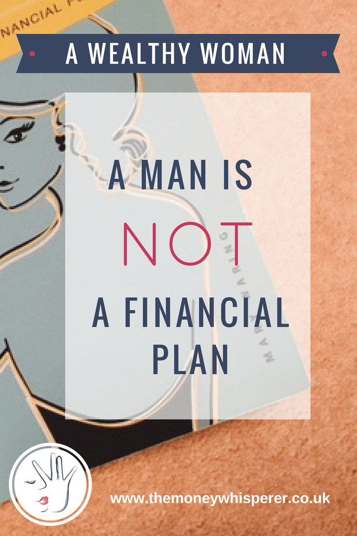A wealthy woman : a man is not a financial plan. My review of this great book by Mary Waring aimed at helping women become financially independent.