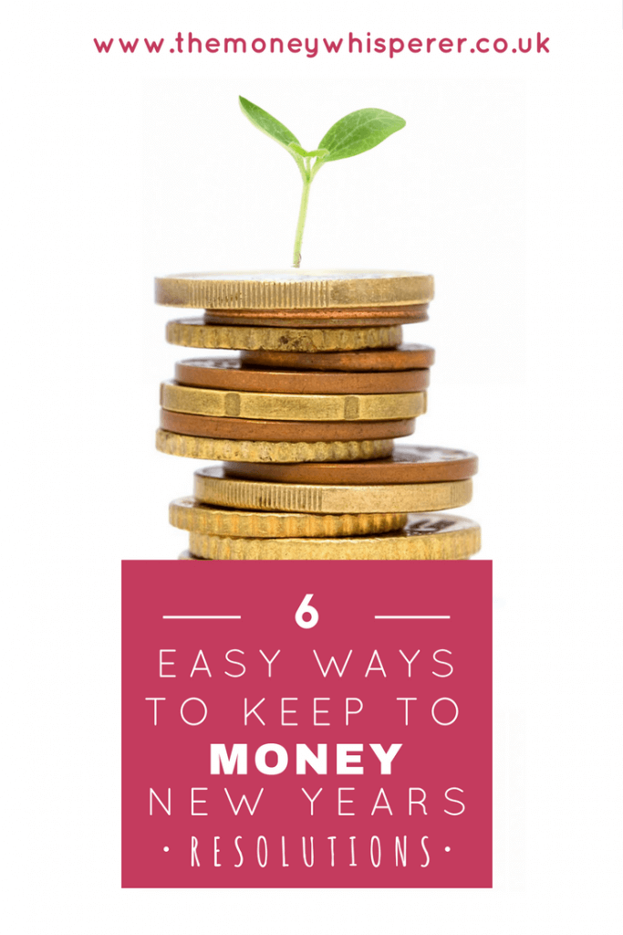 6 easy ways to keep to money new years resolutions