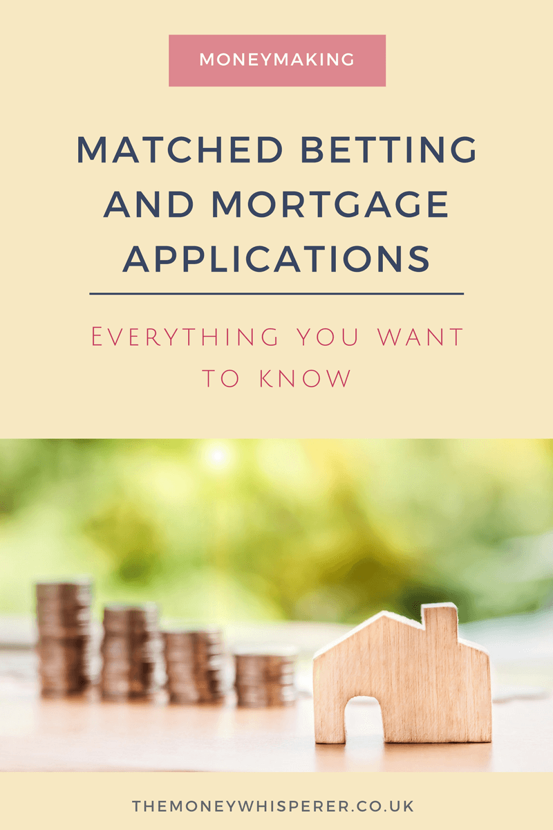 Matched betting and mortgage applications - everything you want to know