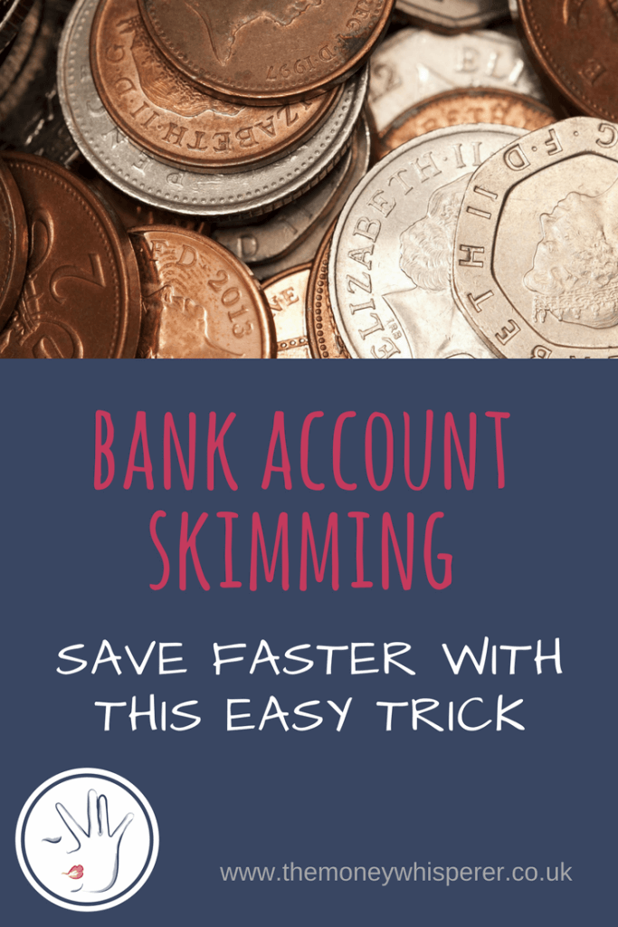 bank account skimming can help you save faster