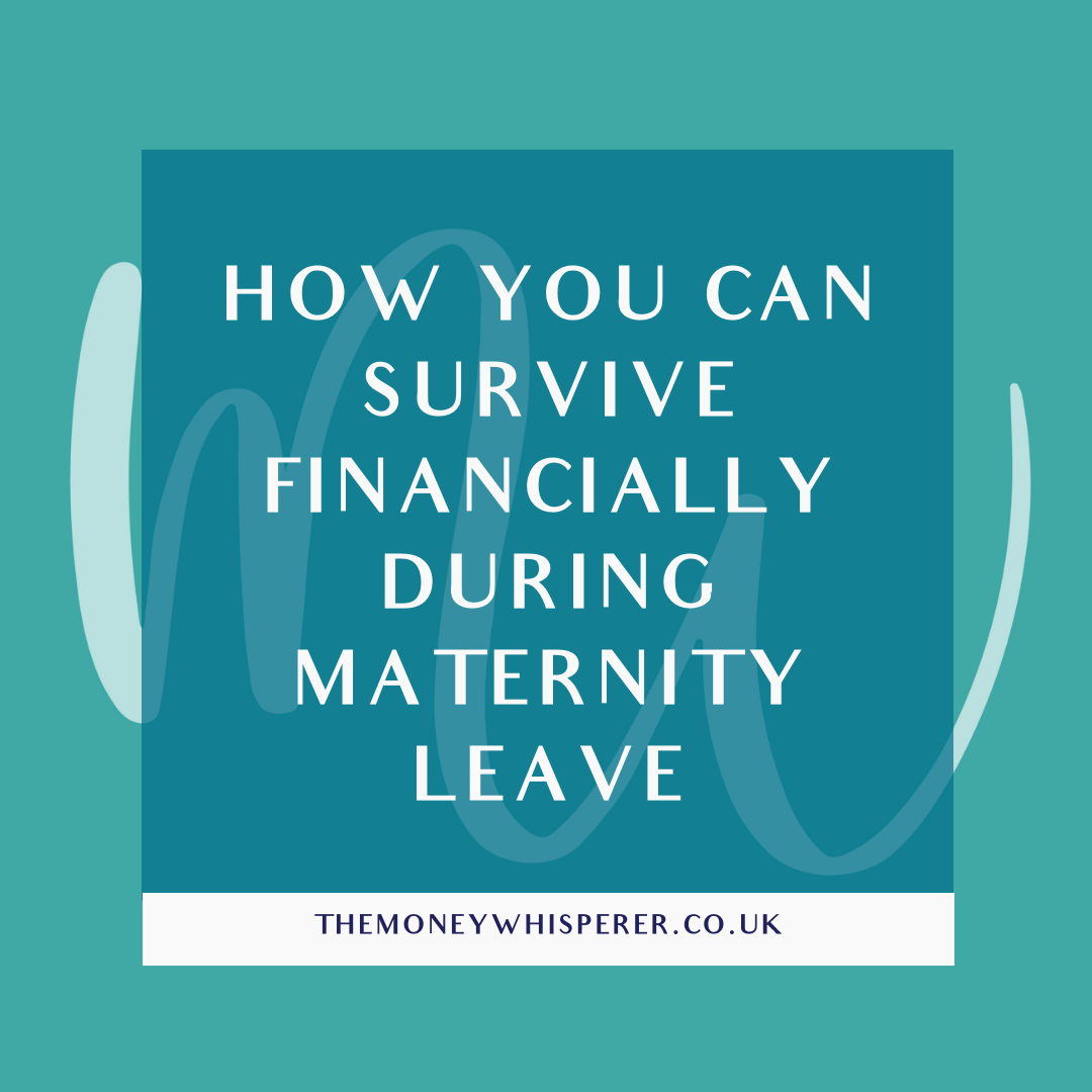 survive maternity leave finances