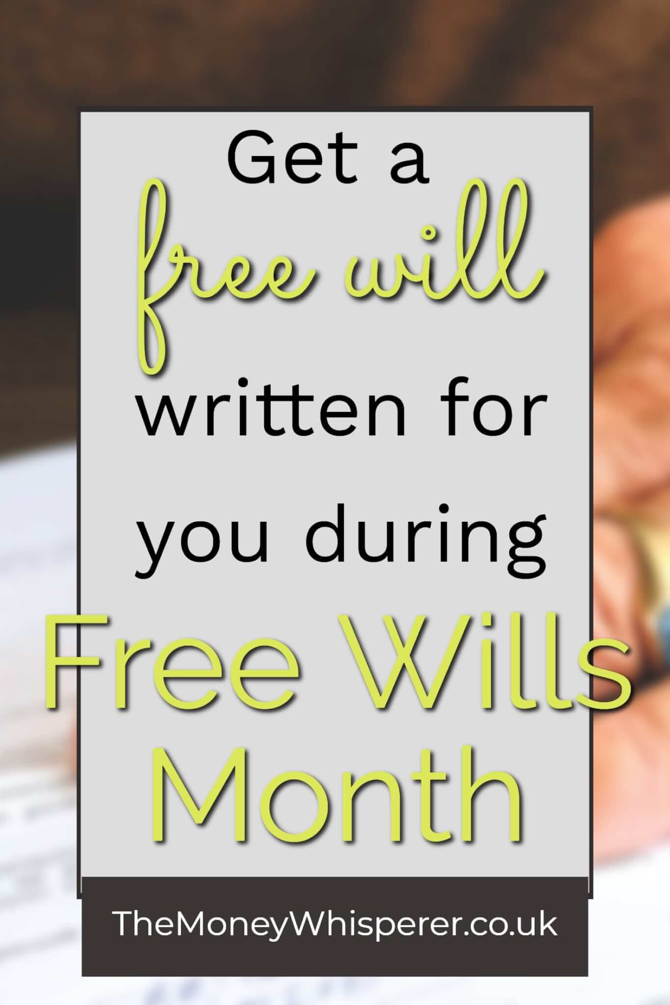 How to get a free will written for you during Free Wills Month #personalfinance #moneysavvy