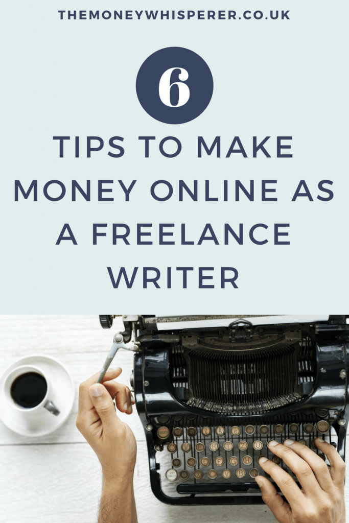 6 Tips to make money as a freelance writer