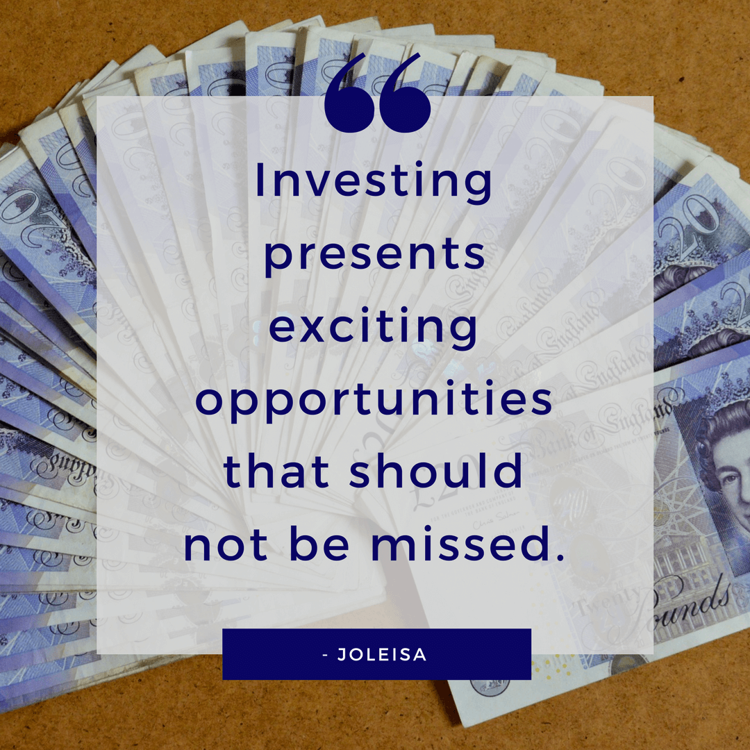 Investing quote - investing presents exciting opportunities that should not be missed