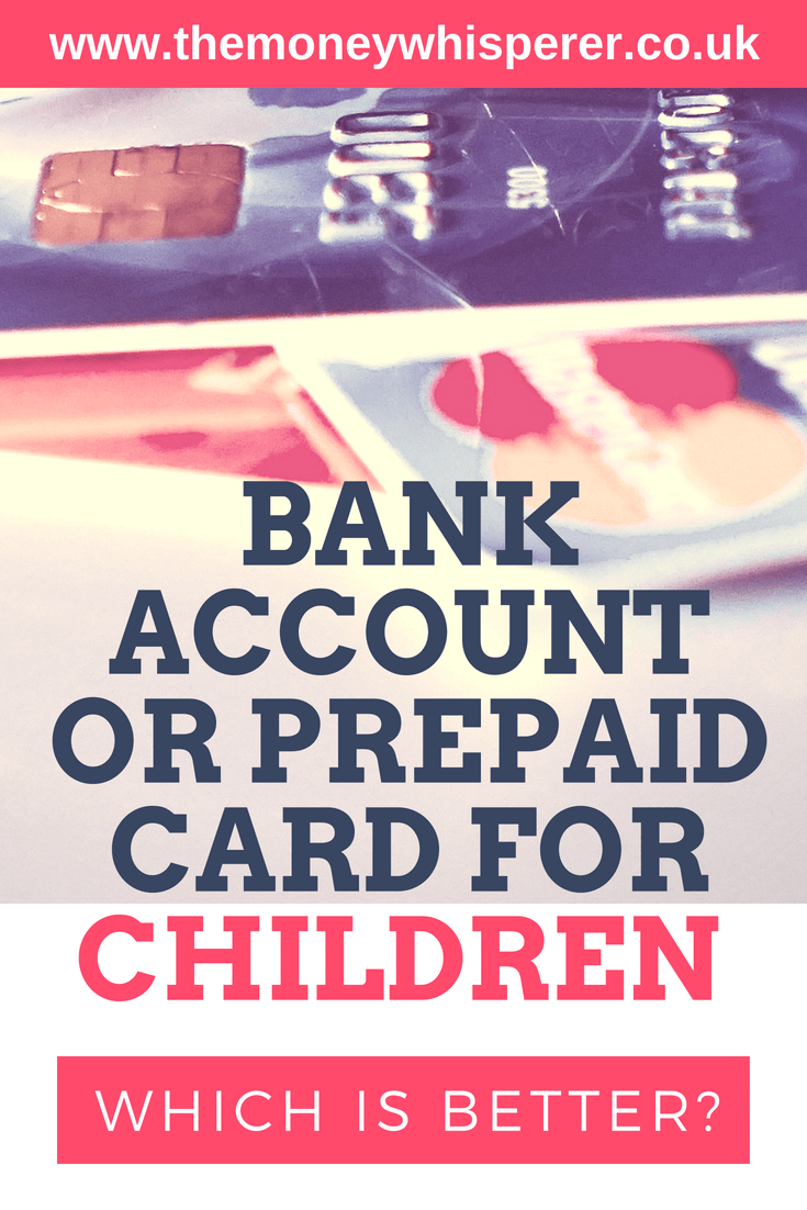 Bank account or prepaid card for children : which is better?