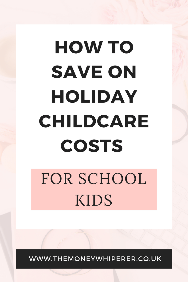 How to save on holiday childcare costs for school kids