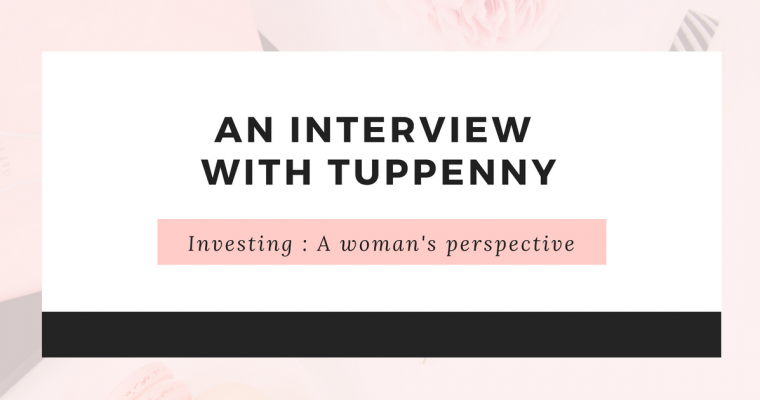 An interview with Tuppenny - a women's perspective n investing