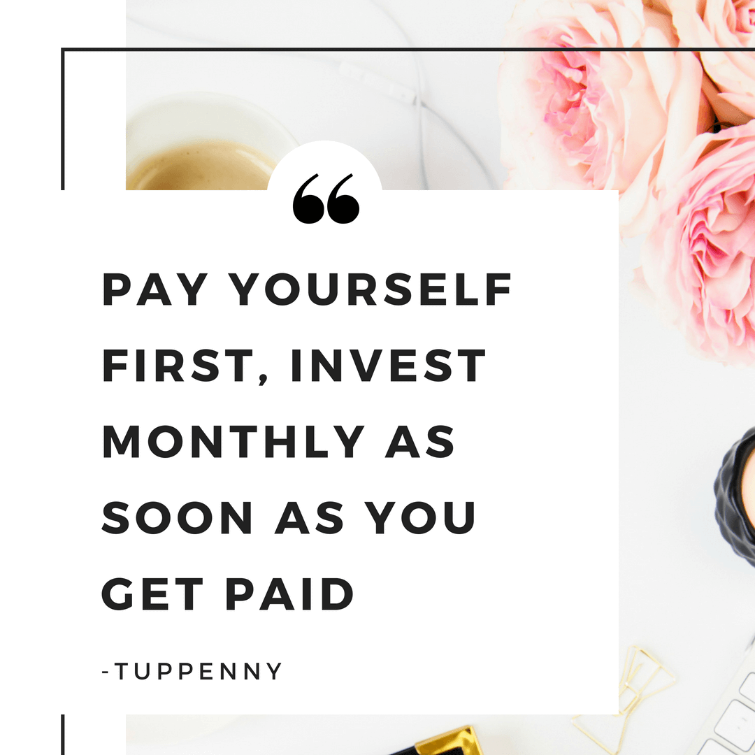 Pay yourself first - women who invest quote from Tuppenny