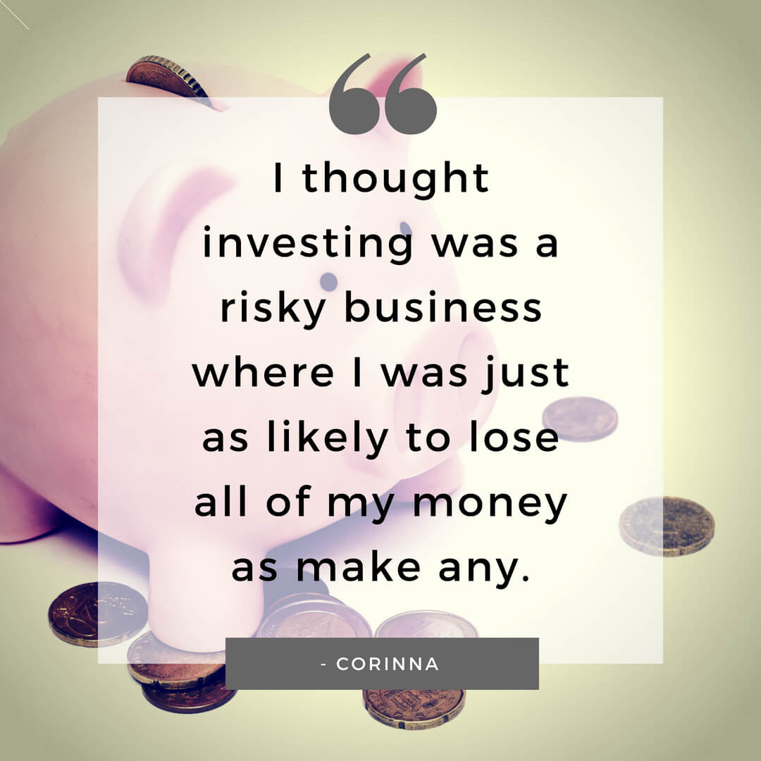 quote from woman investor in my series aimed at getting women interested in investing