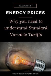 Energy prices. Why you need to understand Standard Variable Tariffs to make sure you aren't overpaying on your energy bills. #energy #householdbills