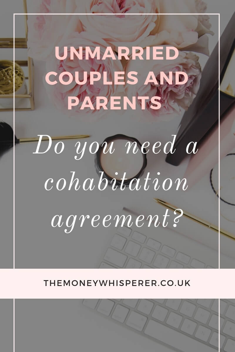 Unmarried couples and parents - do you need a cohabitation agreement?