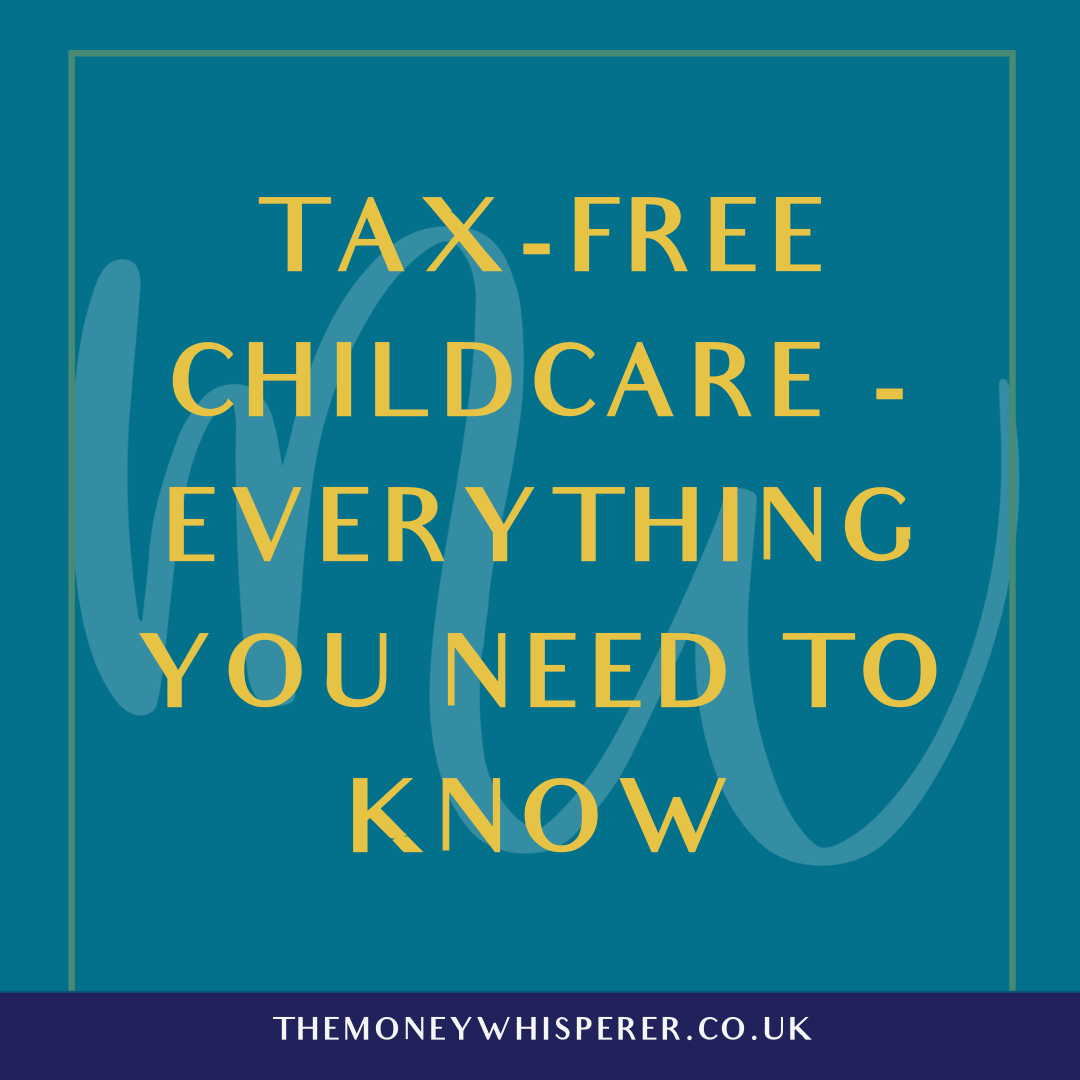 Tax-Free Childcare - Everything You Need To Know