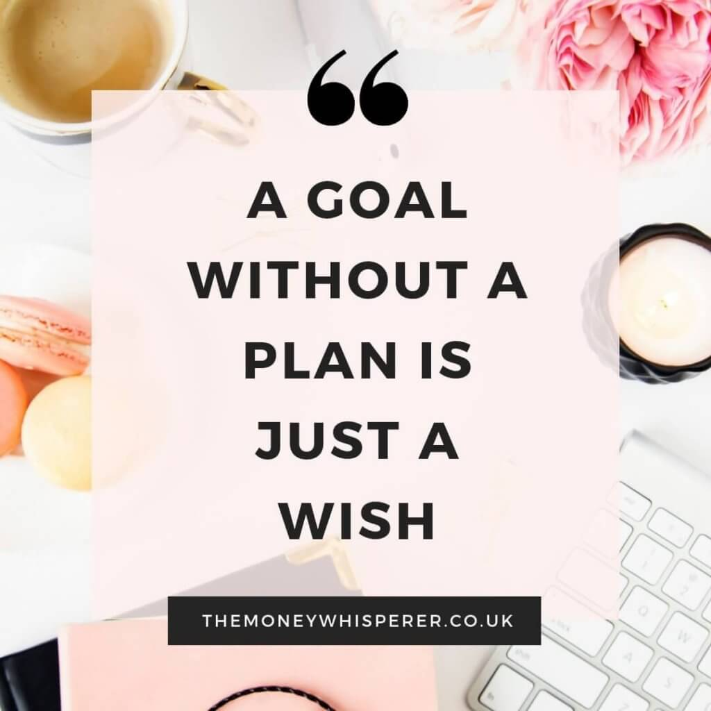 A goal without a plan is just a wish - 40 Things To Do Before Turning 40