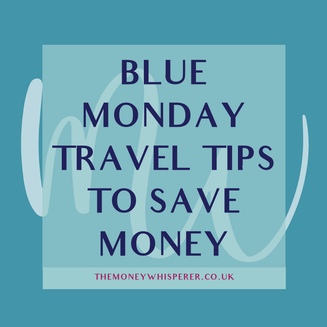 blue monday travel tips