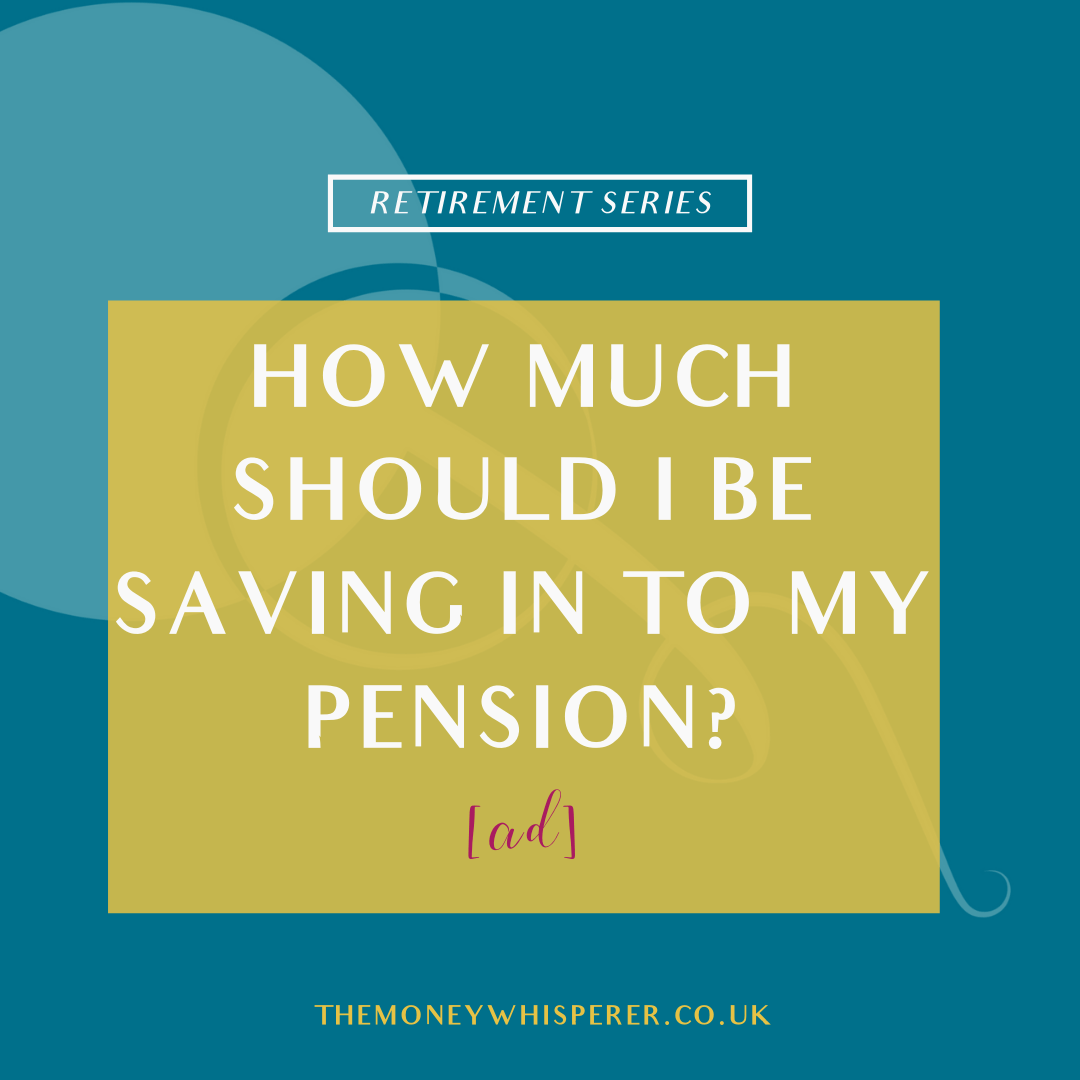 How Much Should I Be Saving In To My Pension?