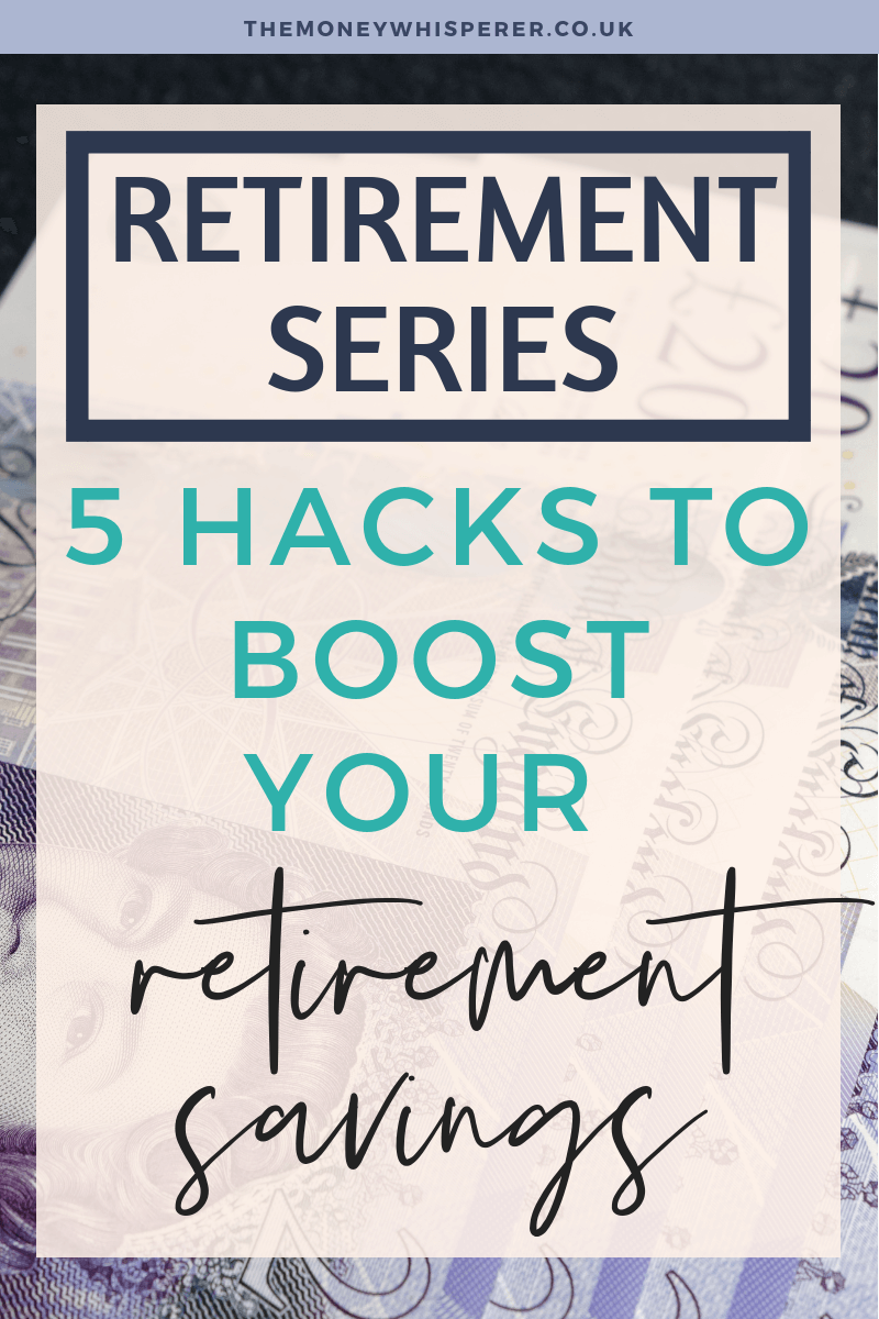 5 hacks to increase your retirement and pension savings #pension #retirement #futurefinances #financialplanning #moneyblogger
