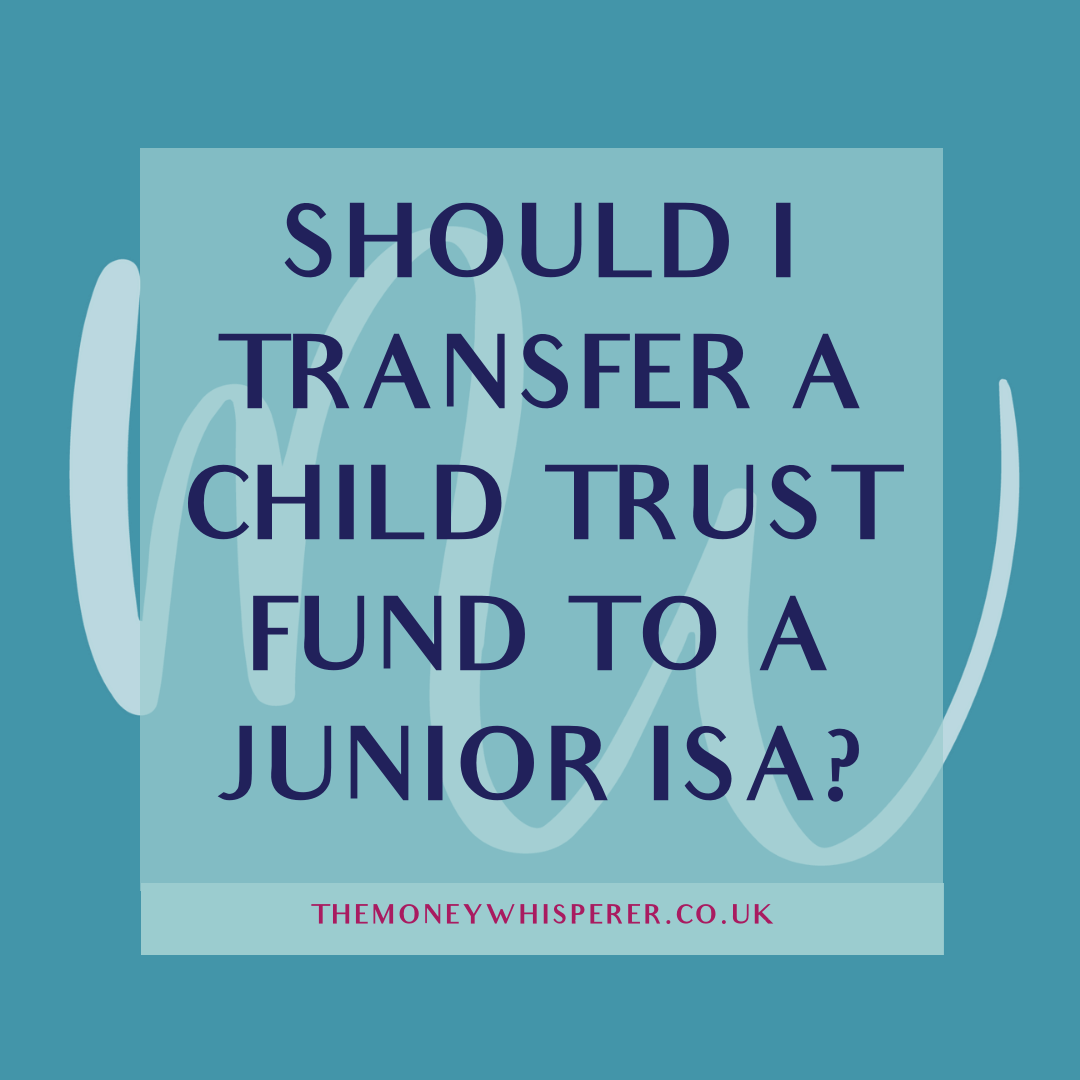 transfer a child trust fund to a junior isa