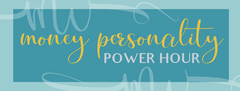 money personality power hour