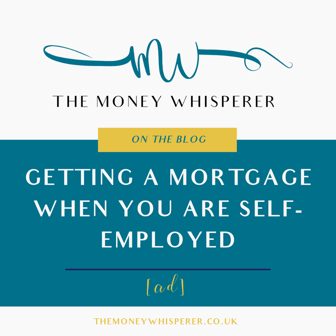 getting a mortgage when you are self employed