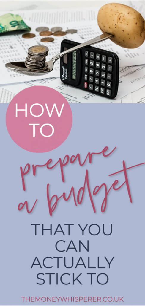 PREPARE A BUDGET YOU CAN STICK TO
