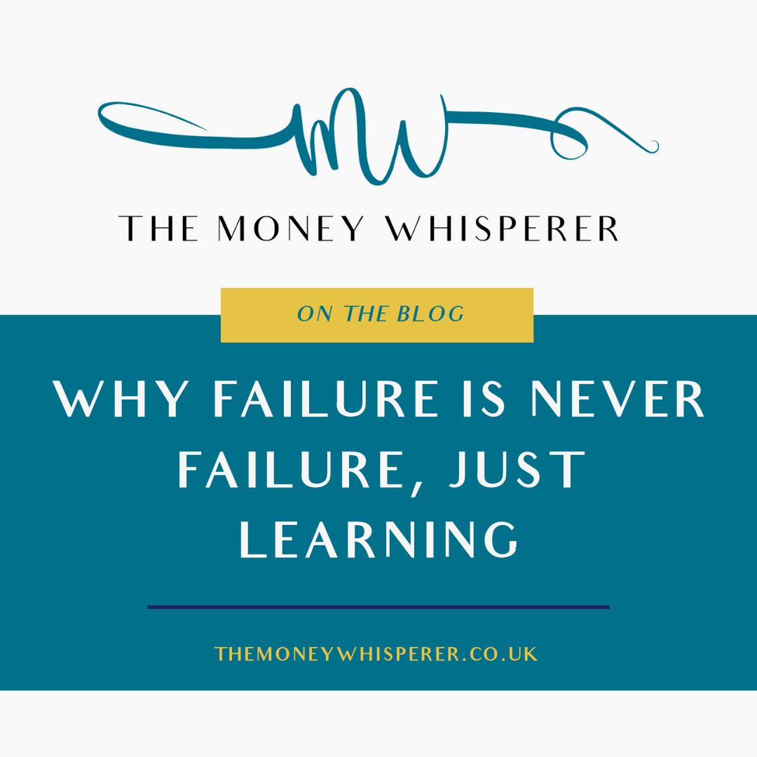 Why Failure Is Never Failure, Just Learning