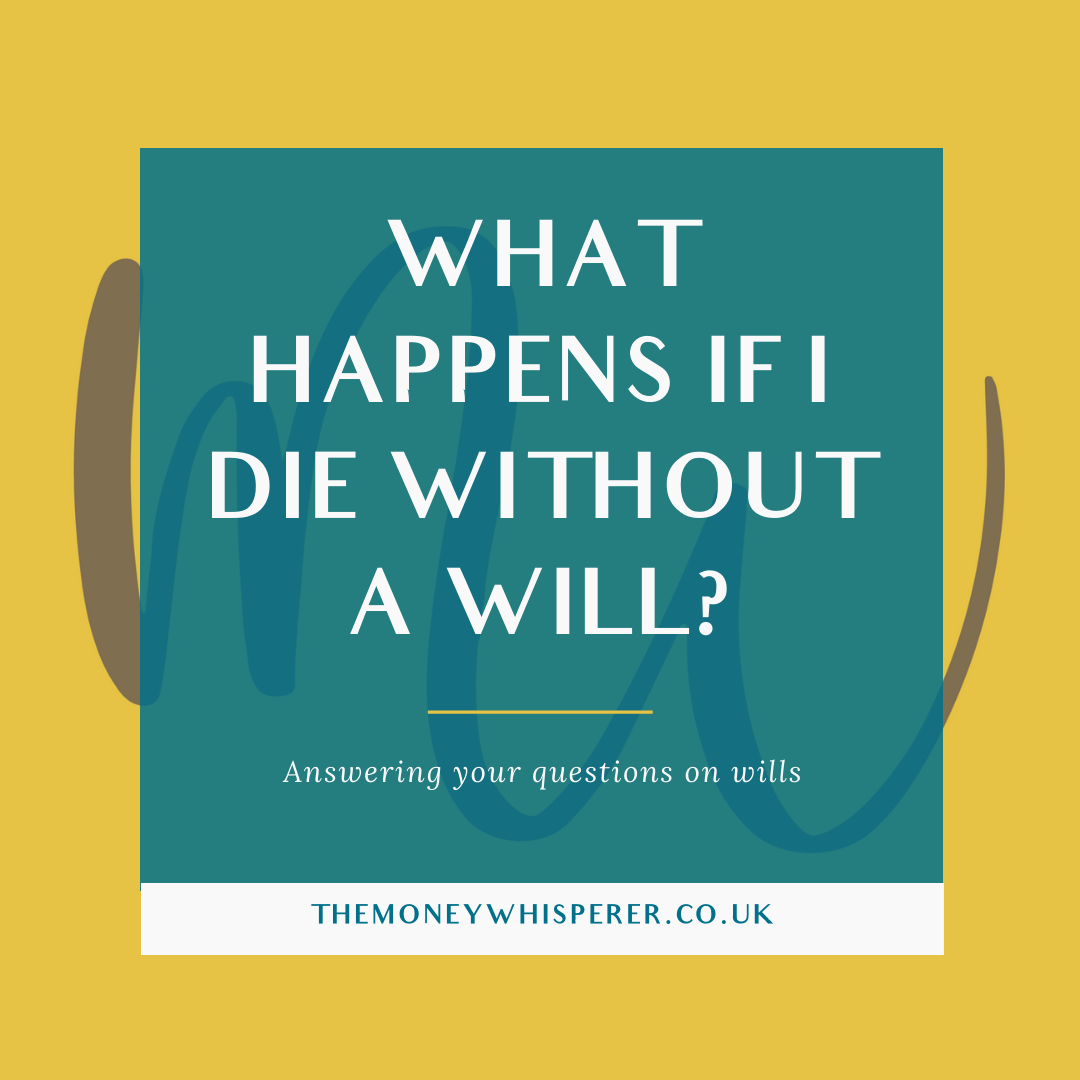 what happens if i die without a will