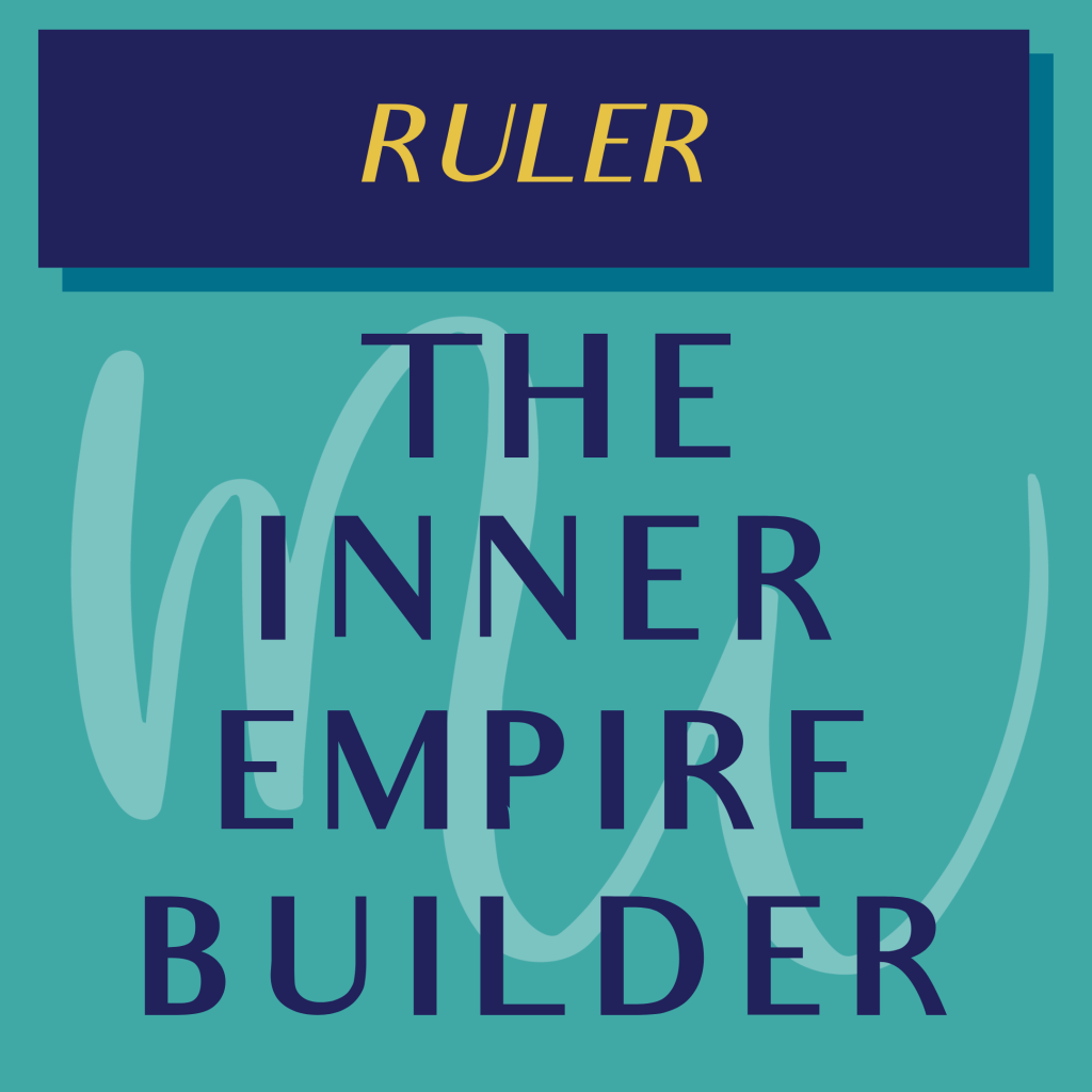 RULER THE INNER EMPIRE BUILDER