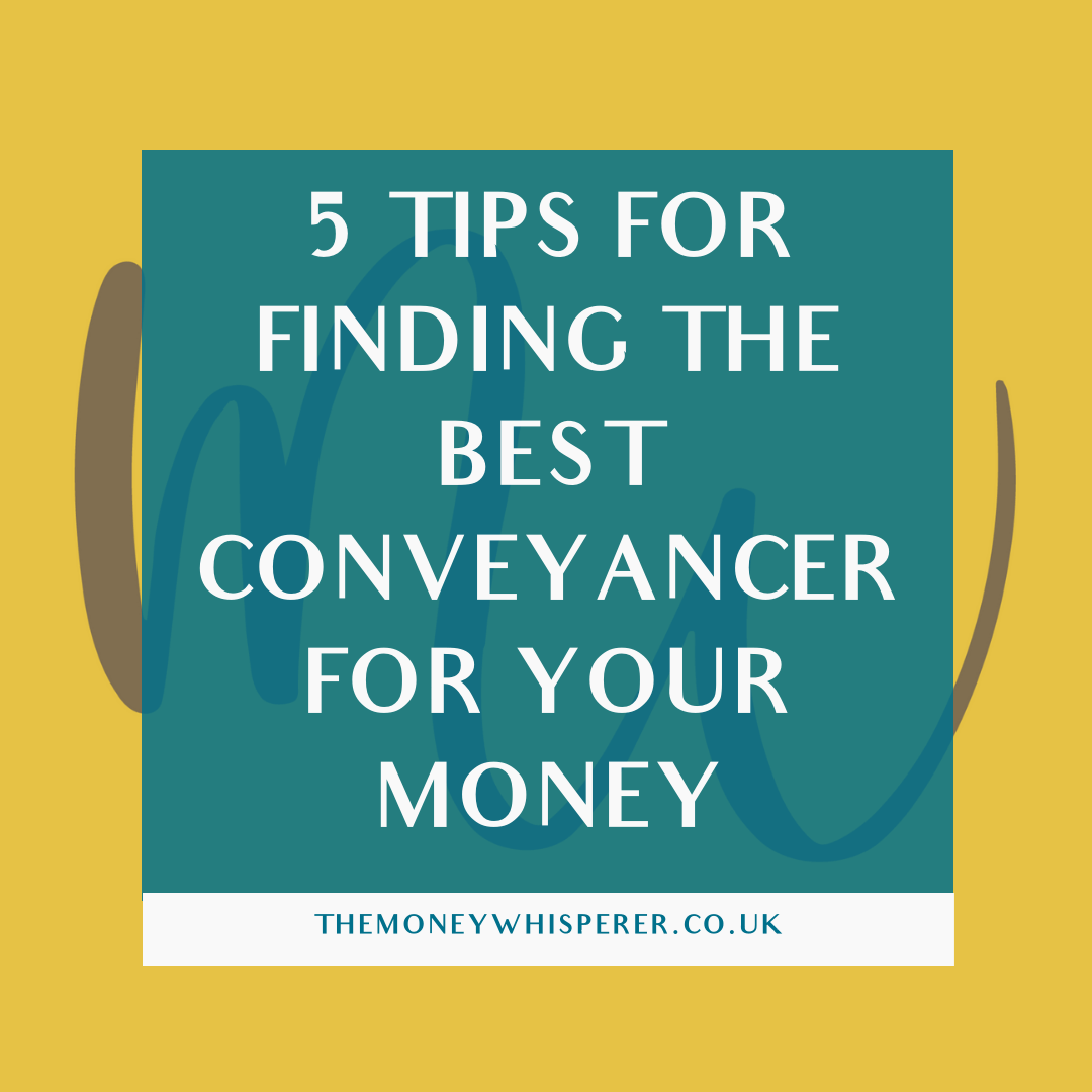 5 Tips For Finding the Best Conveyancer For Your Money